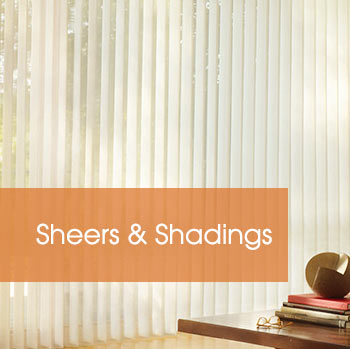 Sheers and Shadings